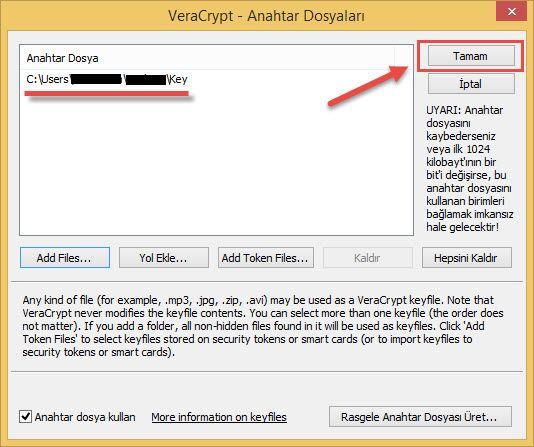 Veracrypt sifre dosya yol onayi