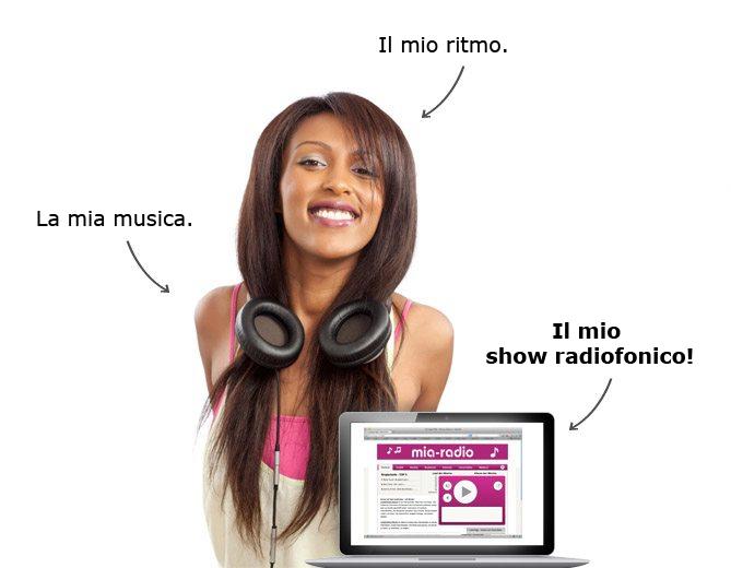 La mia musica. Il mio ritmo. Il mio show radiofonico.