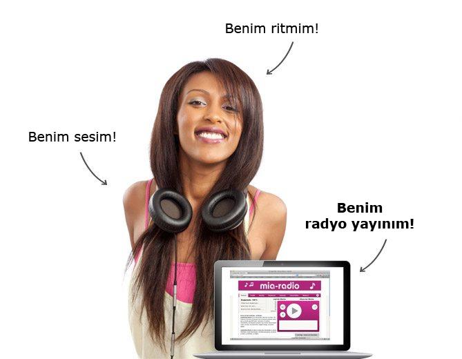 Benim sesim. Benim ritmim. Benim radyo yayınım.